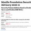 Mozilla Firefox 74.0.1发布 修复两个0day漏洞 建议尽快升级