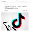 澳总理莫里森:目前没有证据表明应该封禁TikTok