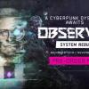 《观察者:系统还原》5分钟新演示 体验残酷世界