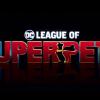 动画电影《DC超级宠物联盟》预告 22年5月20日公映